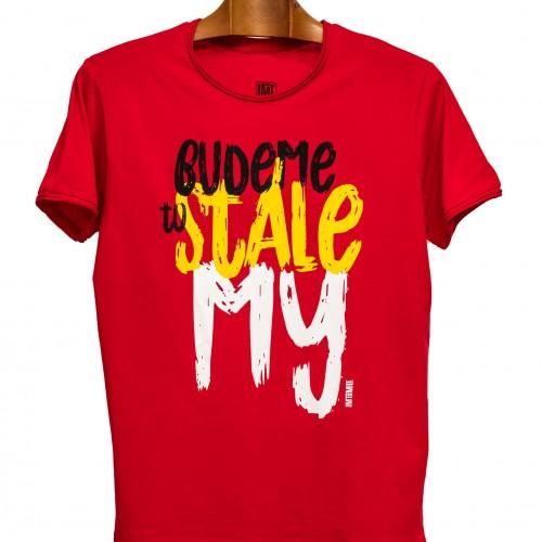 Pánske tričko Budeme to stále My